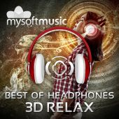 3D Relax Best of Headphones Surround Music