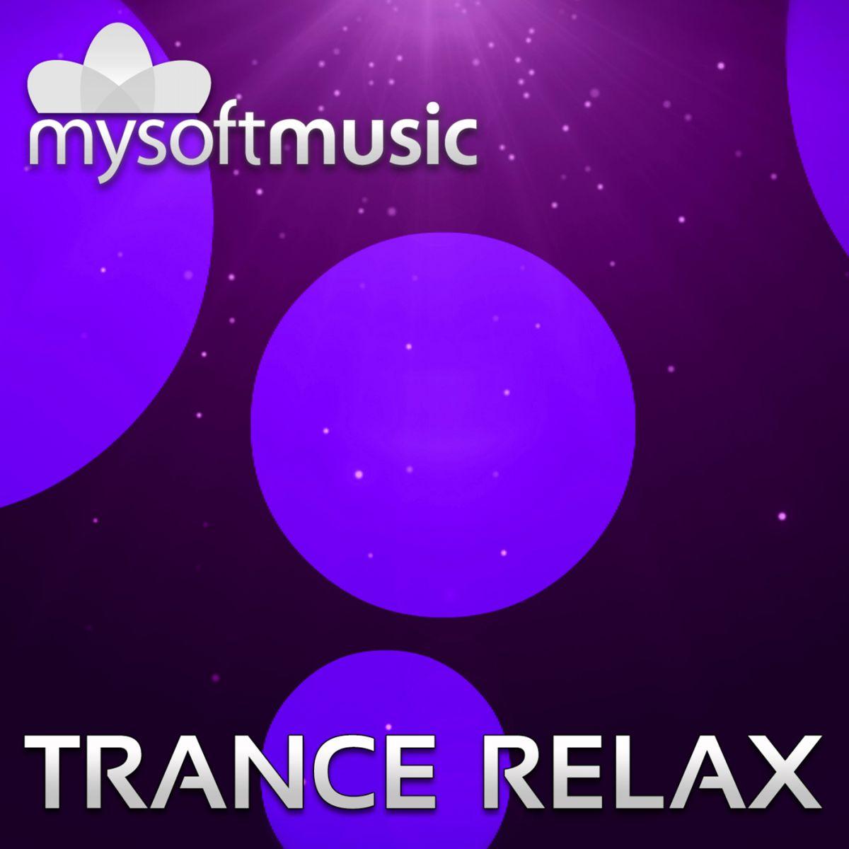 Trance Relax music download mp3 | mysoftmusic