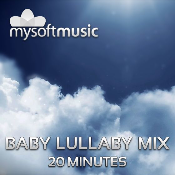 Baby Lullaby Mix 20 Minutes