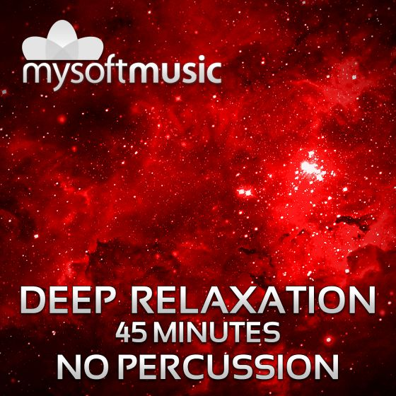Deep Relaxation 45 Minutes No Percussion
