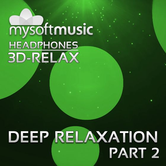 Deep Relaxation Part 2 3D-RELAX