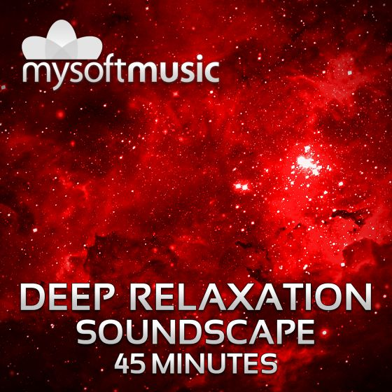 Deep Relaxation Soundscape 45 Minutes