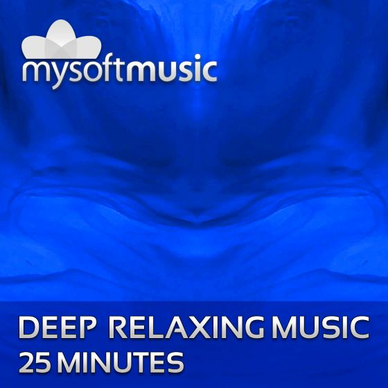 Deep Relaxing Music 25 Minutes