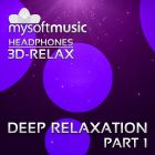 Deep Relaxation Part 1 3D-RELAX