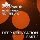Deep Relaxation Part 3 3D-RELAX