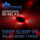 Deep Sleep Relax Music 1 Hour V2 3D-Sound
