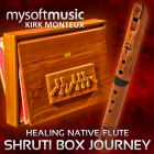 Shruti Box Journey & Healing Native Flute 01